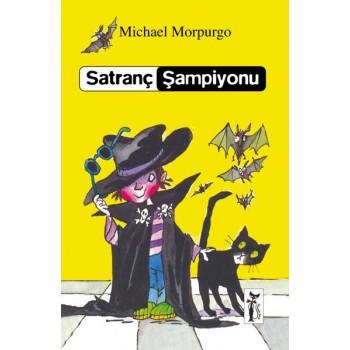 Satranç Şampiyonu / Michael Morpurgo