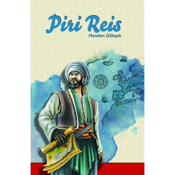 Piri Reis / Handan Gökçe