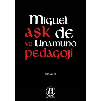 Aşk ve Pedagoji / Miguel de Unamuno