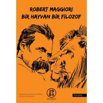 Bir hayvan, Bir Filozof / Robert Maggiori