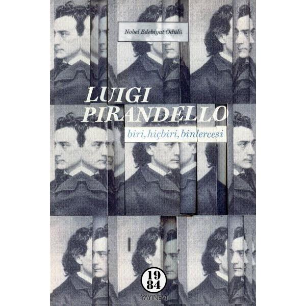 Biri, Hiçbiri, Binlercesi / Luigi Pirandello