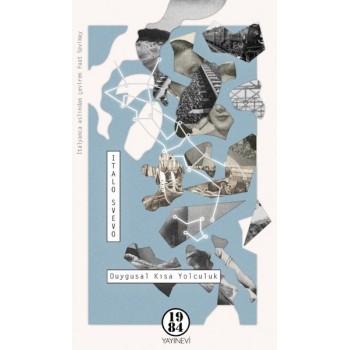 Duygusal Kısa Yolculuk / Italo Svevo