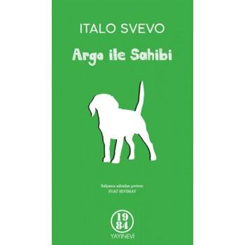 Argo ile Sahibi / Italo Svevo