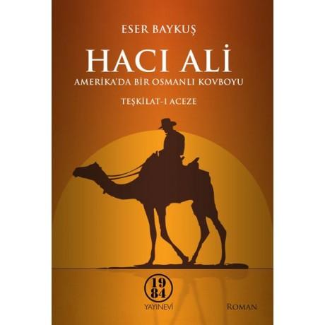 Hacı Ali  Amerika'da bir Osmanlı Kovboyu – Teşkilat-ı Aceze