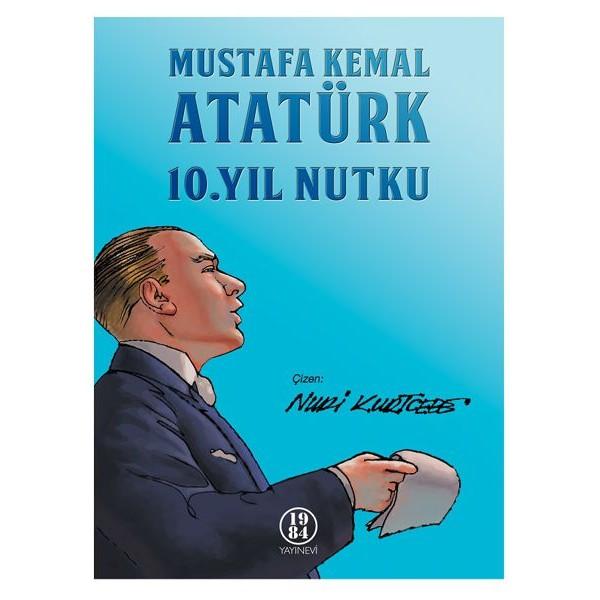 10. Yıl Nutku / Mustafa Kemal Atatürk