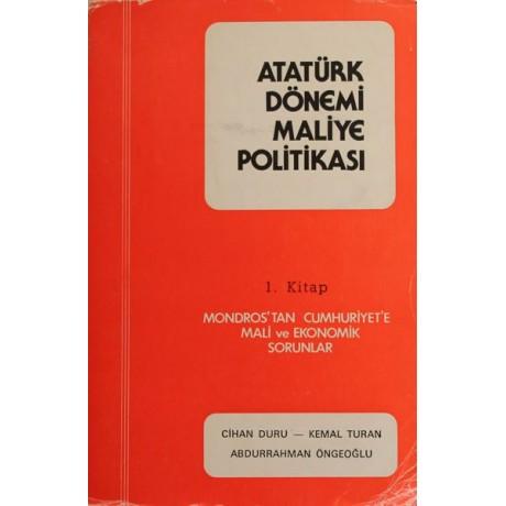 Atatürk Dönemi Maliye Politikası - 1. Kitap