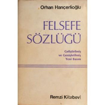 Felsefe Sözlüğü / Orhan Hançerlioğlu
