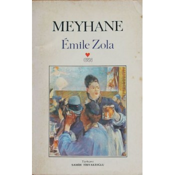 Meyhane / Emile Zola