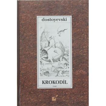 Krokodil / Dostoyevski