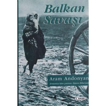Balkan Savaşı / Aram Andonyan