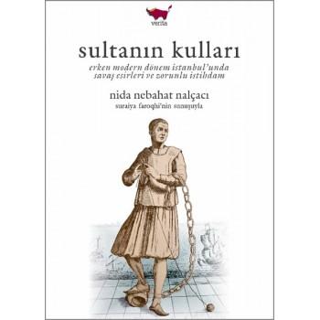 Sultanın Kulları / Nida Nebahat Nalçacı