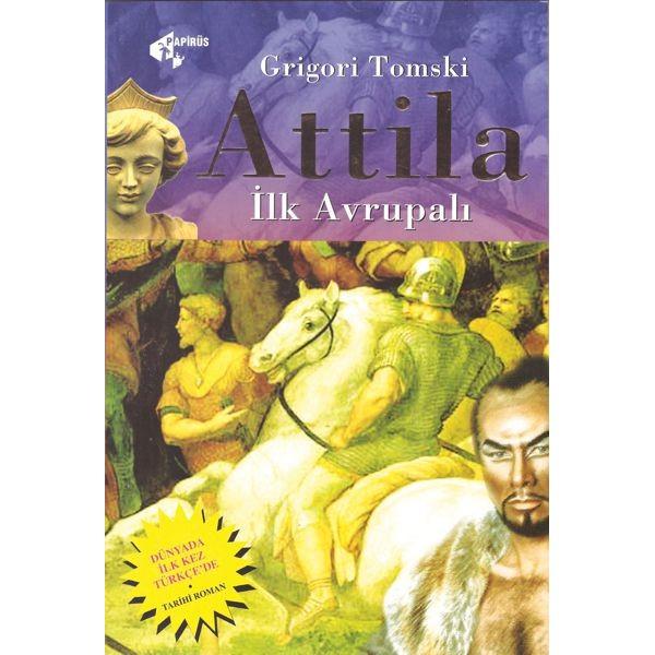 Attila İlk Avrupalı / Grigori Tomski