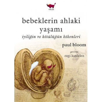 Bebeklerin Ahlaki Yaşamı / Paul Bloom