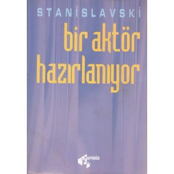 Bir Aktör Hazırlanıyor / Konstantin Stanislavski