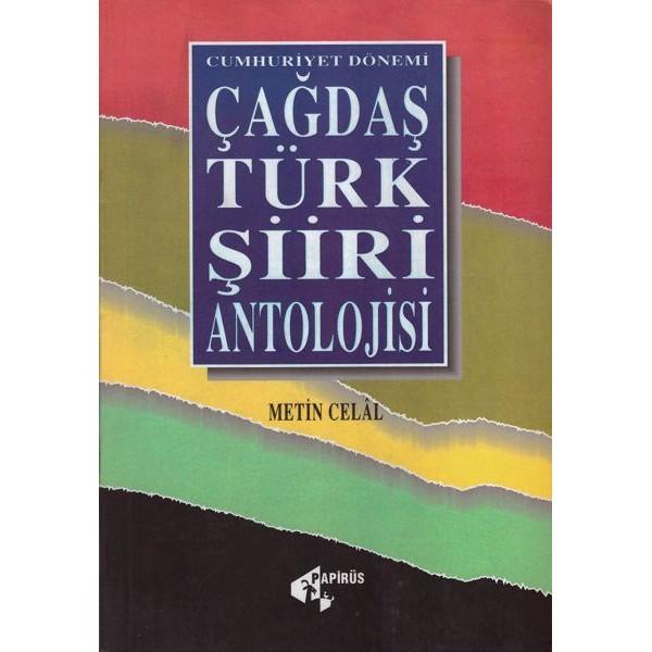 Çağdaş Türk Şiiri Antolojisi / Metin Celâl