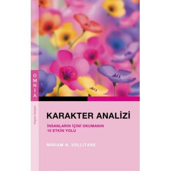 Karakter Analizi - İnsanların İçini Okumanın 10 Etkin Yolu / Mirriam N. Vollitare