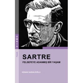 Sartre: Felsefeye Adanmış Bir Yaşam / Kenan Sarıalioğlu