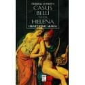 Ölümsüz Antikite 3: Casus Belli ya da Helena / Hikmet Temel Akarsu