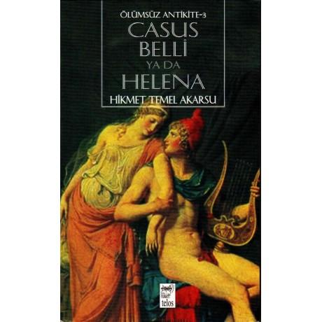 Ölümsüz Antikite 3: Casus Belli ya da Helena