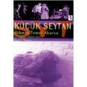 İstanbul Dörtlüsü 3: Küçük Şeytan / Hikmet Temel Akarsu