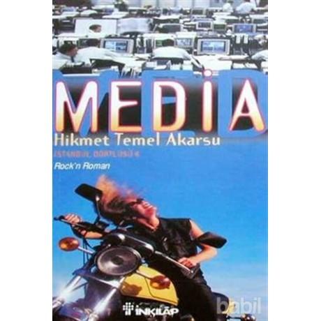İstanbul Dörtlüsü 4: Media