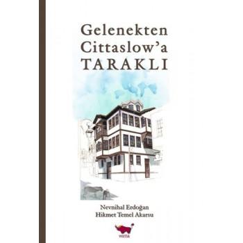 Gelenekten Cittaslow'a Taraklı / Hikmet Temel akarsu - Nevnihal Erdoğan