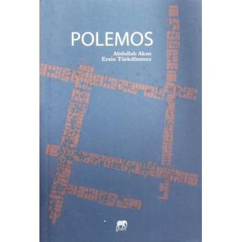 Polemos / Abdullah Akan, Ersin Türkdönmez