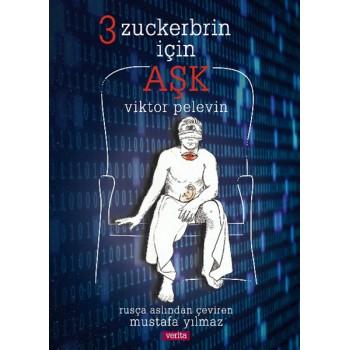 3 Zuckerbrin İçin Aşk / Viktor Pelevin
