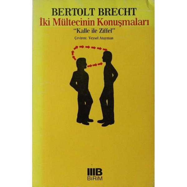 İki Mültecinin Konuşmaları / Bertold Brecht