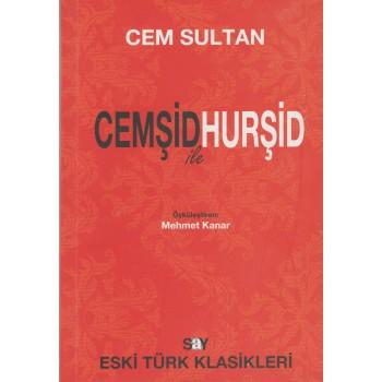 Cemşid ile Hurşid/Cem Sultan