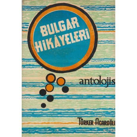 Bulgar Hikâyeleri Antolojisi