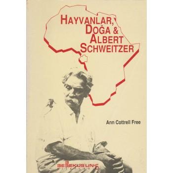 Hayvanlar, Doğa & Albert Schweitzer/Ann Cottrell Free